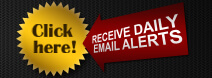 Click Here! Receive daily email alerts